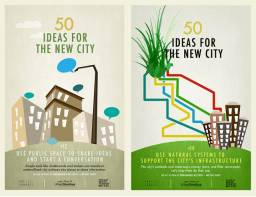 50 Creative Ideas To Make Better Cities, Presented On Gorgeously Designed Posters